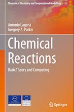 Chemical Reactions (Theoretical Chemistry and Computational Modelling)