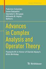 Advances in Complex Analysis and Operator Theory : Festschrift in Honor of Daniel Alpay's 60th Birthday
