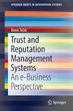 Trust and Reputation Management Systems (Springerbriefs in Information Systems)