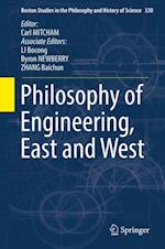 Philosophy of Engineering, East and West (Boston Studies in the Philosophy and History of Science, nr. 330)