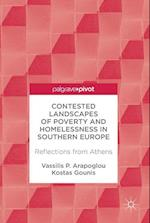 Contested Landscapes of Poverty and Homelessness In Southern Europe