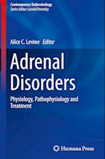 Adrenal Disorders (CONTEMPORARY ENDOCRINOLOGY)