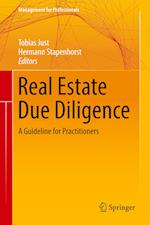 Real Estate Due Diligence : A Guideline for Practitioners