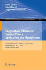 Geographical Information Systems Theory, Applications and Management : Second International Conference, GISTAM 2016, Rome, Italy, April 26-27, 2016, R