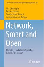 Network, Smart and Open (Lecture Notes in Information Systems and Organisation, nr. 24)
