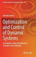 Optimization and Control of Dynamic Systems : Foundations, Main Developments, Examples and Challenges