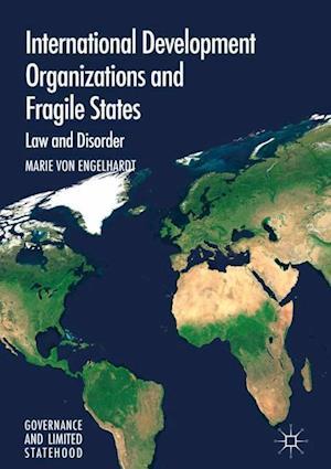 International Development Organizations and Fragile States
