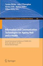 Information and Communication Technologies for Ageing Well and e-Health : Second International Conference, ICT4AWE 2016, Rome, Italy, April 21-22, 201