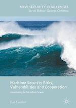 Maritime Security Risks, Vulnerabilities and Cooperation (New Security Challenges)