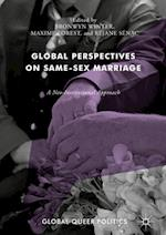 Global Perspectives on Same-Sex Marriage : A Neo-Institutional Approach