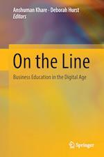 On the Line : Business Education in the Digital Age
