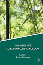 The Palgrave Schopenhauer Handbook (Palgrave Handbooks in German Idealism)