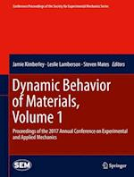 Dynamic Behavior of Materials, Volume 1 (Conference Proceedings of the Society for Experimental Mechanics Series)