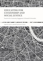 Educating for Citizenship and Social Justice : Practices for Community Engagement at Research Universities