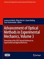 Advancement of Optical Methods in Experimental Mechanics, Volume 3 (Conference Proceedings of the Society for Experimental Mechanics Series)