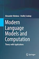 Modern Language Models and Computation : Theory with Applications