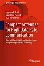 Compact Antennas for High Data Rate Communication : Ultra-wideband (UWB) and Multiple-Input-Multiple-Output (MIMO) Technology