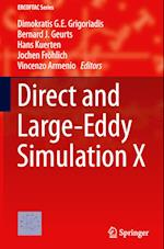 Direct and Large-Eddy Simulation X (Ercoftac Series, nr. 24)