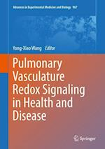 Pulmonary Vasculature Redox Signaling in Health and Disease