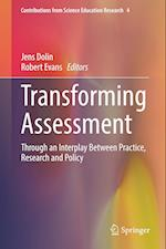 Transforming Assessment (Contributions from Science Education Research)