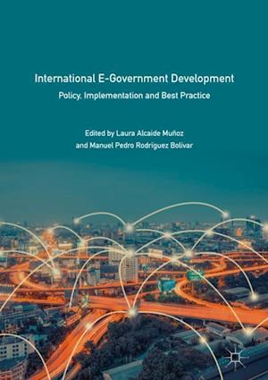 International E-Government Development : Policy, Implementation and Best Practice