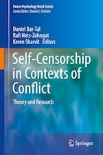 Self-Censorship in Contexts of Conflict (Peace Psychology Book Series)