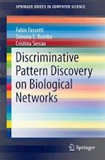 Discriminative Pattern Discovery on Biological Networks (Springerbriefs in Computer Science)