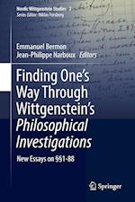 Finding One's Way Through Wittgenstein's Philosophical Investigations : New Essays on §§1-88