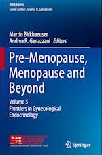 Pre-Menopause, Menopause and Beyond (Isge Series)