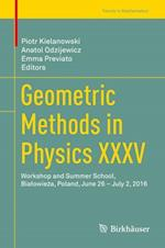 Geometric Methods in Physics XXXV (Trends in Mathematics)