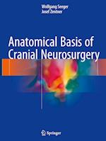 Anatomical Basis of Cranial Neurosurgery