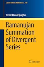 Ramanujan Summation of Divergent Series (Lecture Notes in Mathematics, nr. 2185)