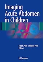 Imaging Acute Abdomen in Children