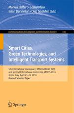 Smart Cities, Green Technologies, and Intelligent Transport Systems (Communications in Computer and Information Science)