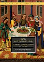 Jews in Medieval England : Teaching Representations of the Other