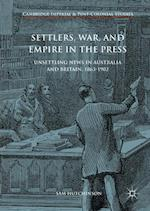 Settlers, War, and Empire in the Press (Cambridge Imperial and Post Colonial Studies)