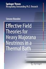 Effective Field Theories for Heavy Majorana Neutrinos in a Thermal Bath