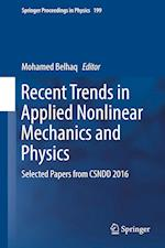 Recent Trends in Applied Nonlinear Mechanics and Physics : Selected Papers from CSNDD 2016