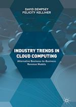 Industry Trends in Cloud Computing : Alternative Business-to-Business Revenue Models