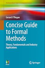 Concise Guide to Formal Methods (Undergraduate Topics in Computer Science)