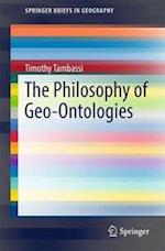 The Philosophy of Geo-Ontologies (Springerbriefs in Geography)