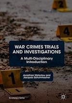 War Crimes Trials and Investigations (St Antony's Series)