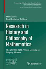 Research in History and Philosophy of Mathematics : The CSHPM 2016 Annual Meeting in Calgary, Alberta
