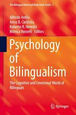 Psychology of Bilingualism : The Cognitive and Emotional World of Bilinguals
