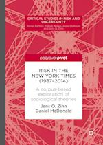 Risk in The New York Times (1987-2014) (Critical Studies in Risk and Uncertainty)