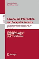 Advances in Information and Computer Security : 12th International Workshop on Security, IWSEC 2017, Hiroshima, Japan, August 30 - September 1, 2017,