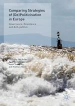 Comparing Strategies of (De)Politicisation in Europe