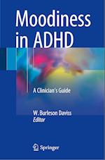 Moodiness in ADHD : A Clinician's Guide