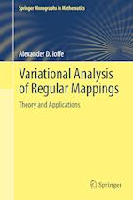 Variational Analysis of Regular Mappings : Theory and Applications