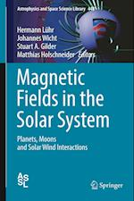 Magnetic Fields in the Solar System (Astrophysics and Space Science Library, nr. 448)